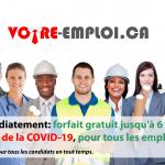 Forfait 6 mois gratuit affichage illimité, COVID-19 certains emplois ajoutés à la liste des services essentiels